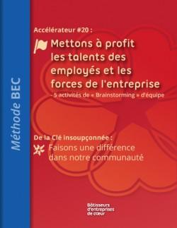 Accélérateur #20: Mettons à profit les talents des employés et les forces de l'entreprise