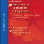 Accélérateur #4: Discutons de la stratégie à long terme
